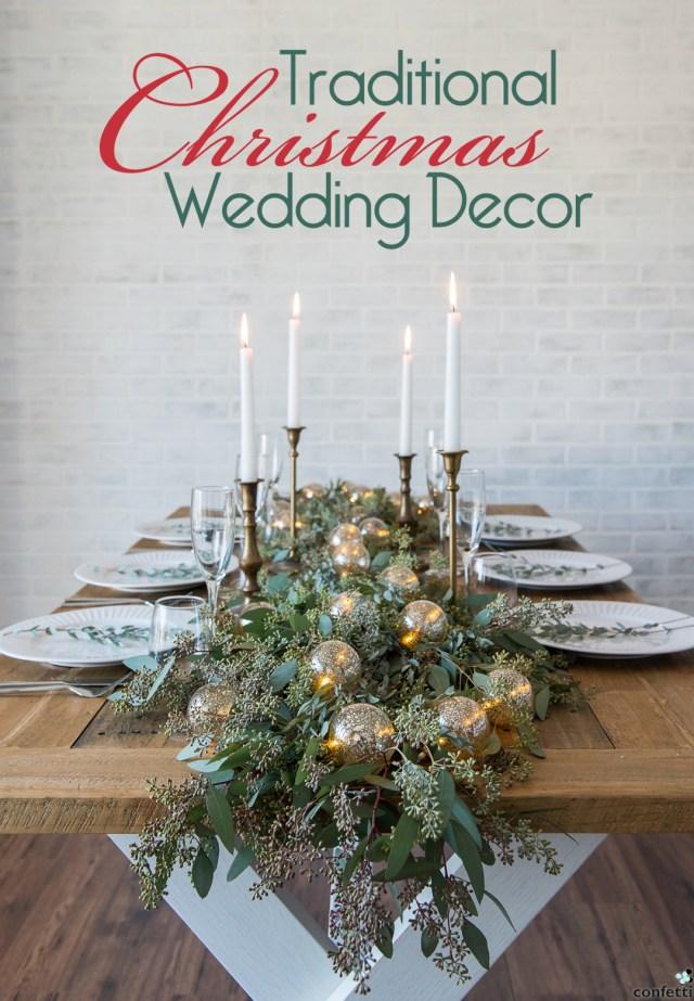 Christmas Wedding Decor Traditional Christmas Wedding Decor Confetticouk