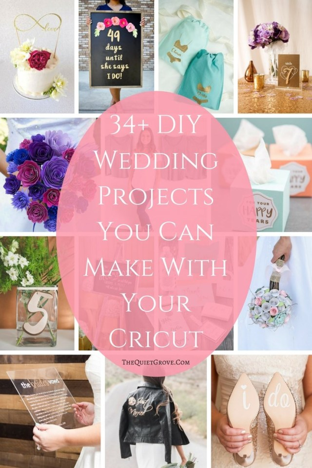Cricut Wedding Projects 34 Diy Wedding Projects You Can Make With Your Cricut The Quiet