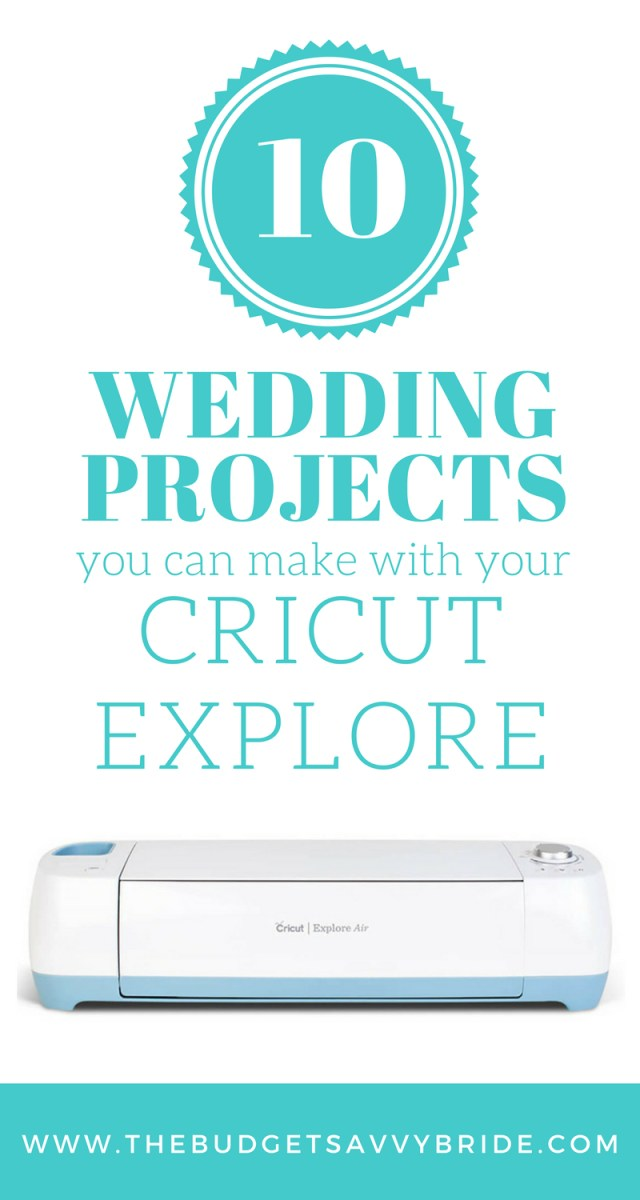 Cricut Wedding Projects Cricut Explore Air Wedding Projects
