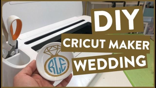 Cricut Wedding Projects Diy Cricut Maker Wedding Project Youtube