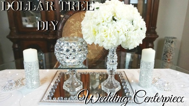 Diy Centerpieces Wedding Diy Dollar Tree Wedding Centerpiece Diy Dollar Store Bling