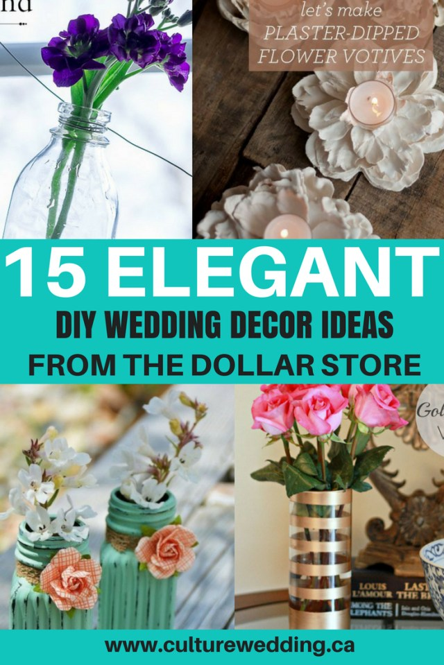 Diy Wedding Decor Ideas 15 Elegant Diy Wedding Decor Ideas From The Dollar Store