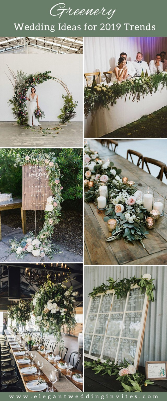 Elegant Wedding Ideas 35 Trending Floral Greenery Wedding Ideas For 2019