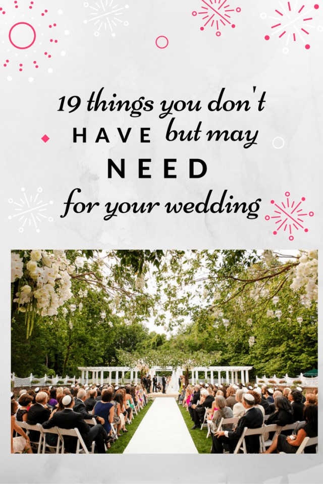 May Wedding Ideas 19 Things You Dont Havebut May Need For Your Weddingnj Bride