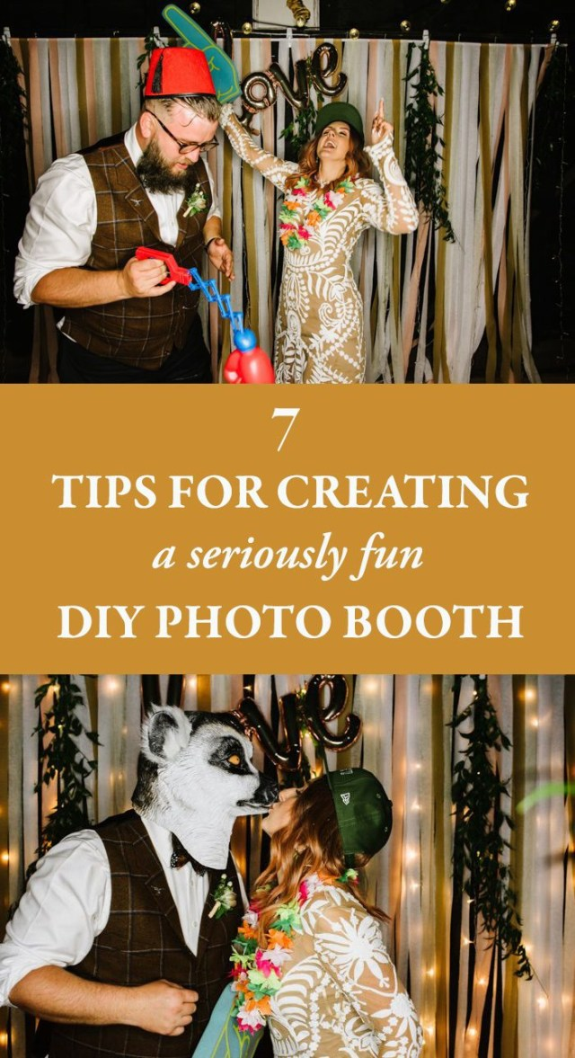 Photobooth Ideas Wedding 7 Tips For Creating A Seriously Fun Diy Photo Booth Junebug Weddings