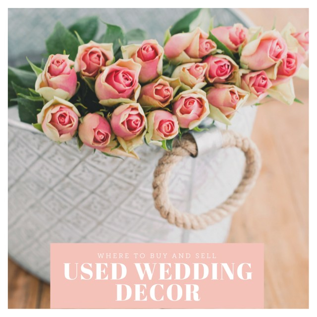 Recycled Wedding Decorations Where To Buy And Sell Used Wedding Decor Online