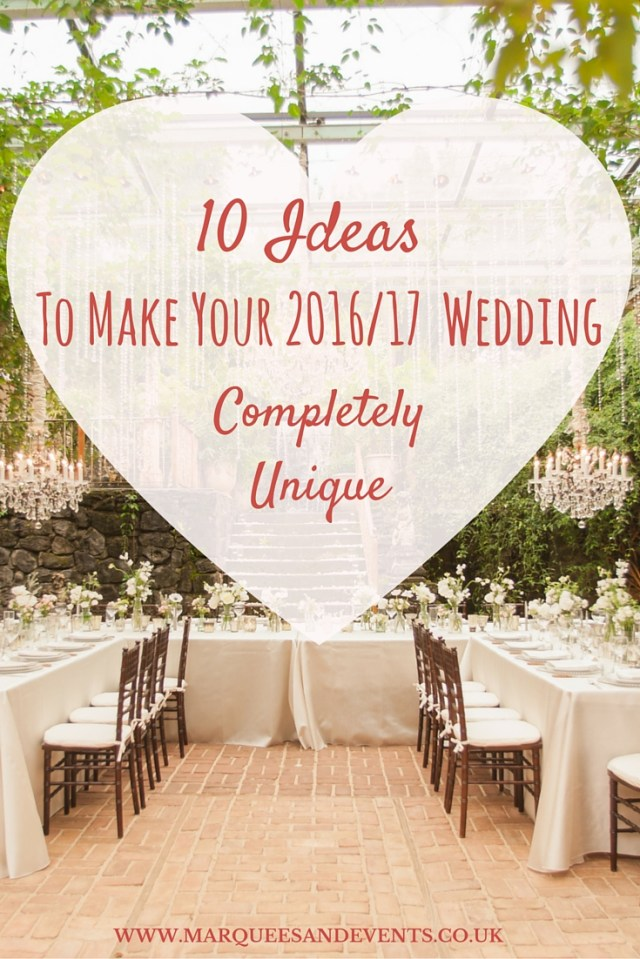 Unusual Wedding Ideas 10 Ideas To Make Your 20162017 Wedding Completely Unique All