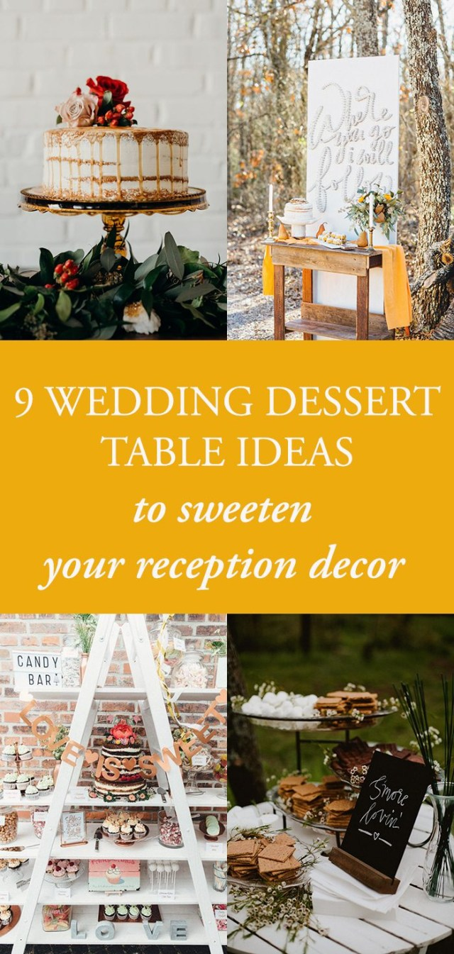 Wedding Reception Ideas 9 Wedding Dessert Table Ideas To Sweeten Your Reception Decor