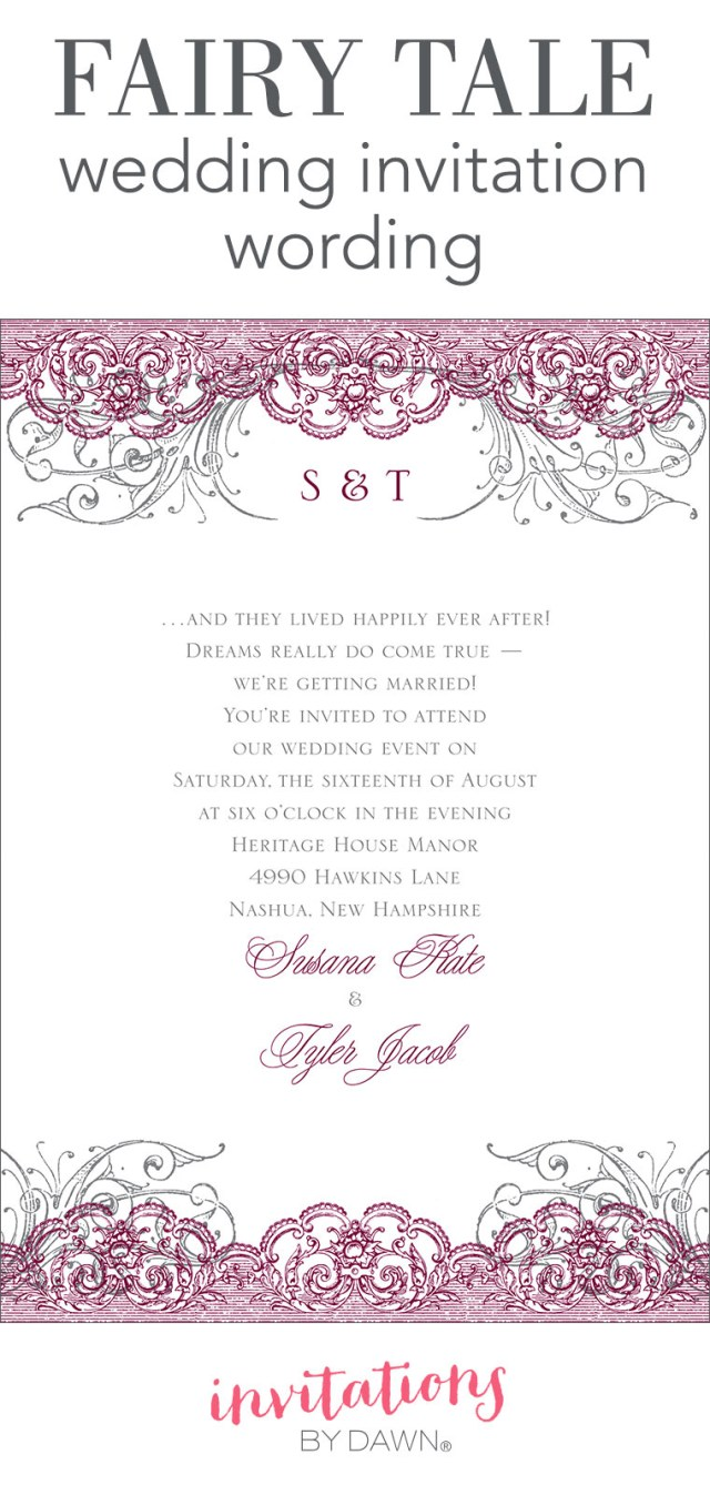 Words To Put On A Wedding Invitation Fairy Tale Wedding Invitation Wording Invitations Dawn