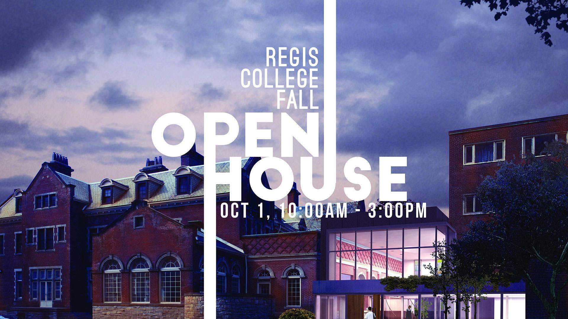 Open House - Regis College