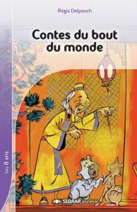 CONTES DU BOUT DU MONDE - ROMAN - LECTURE EN TETE