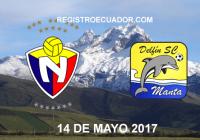 El-Nacional-vs-Delfín-14-de-Mayo-2017-en-vivo-registroecuador