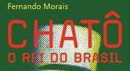O Regra Indica | Chatô, O Rei do Brasil