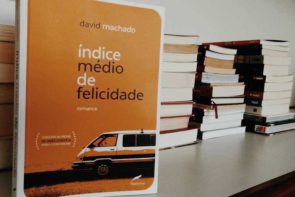 Regra Resenha | Índice Médio de Felicidade, de David Machado