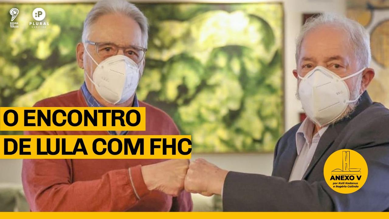 O ENCONTRO DE LULA COM FHC