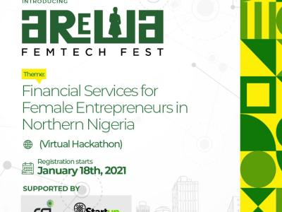 Arewa Femtech Fest A Northern Nigeria Virtual Hackathon Event for Financial inclusion for Female Entrepreneurs