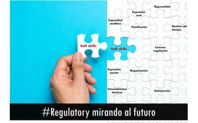 #Regulatory: Perfil de Competencias ¿Eres lo que se Espera que Seas?