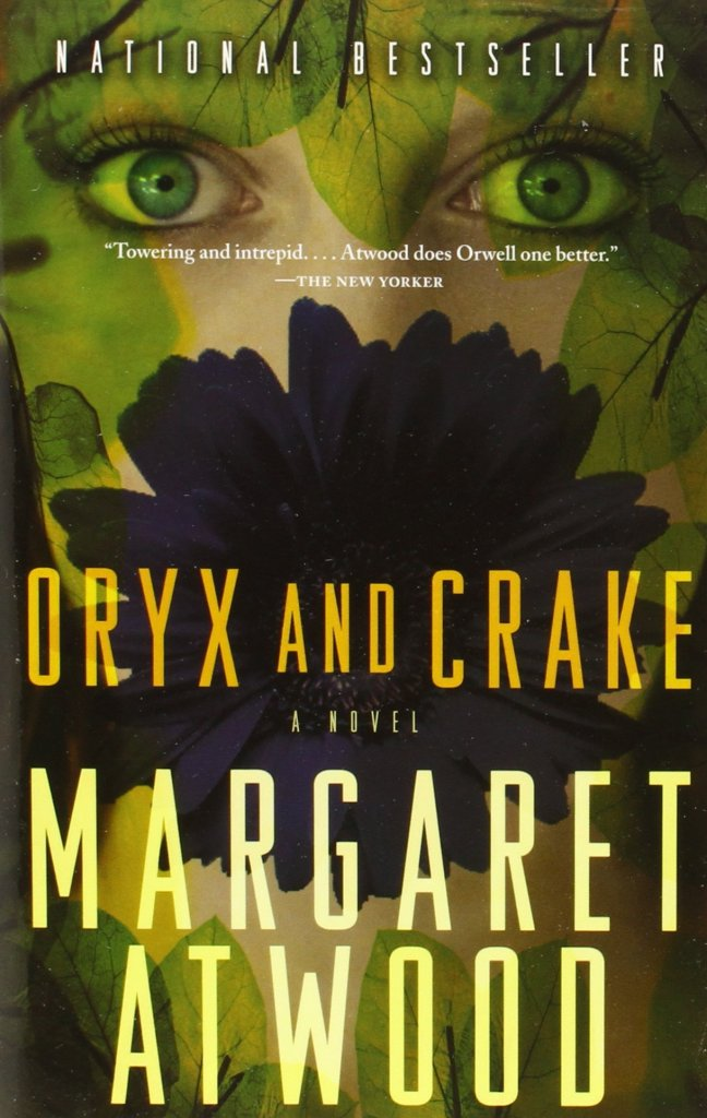 Oryx and Crake by Margaret Atwood.