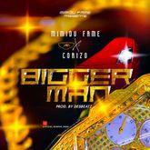Mimidu Fame Ft. Corizo - Bigger Man