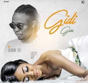 Lizzy Jay – Gidi Gan Ft. Demmie Vee