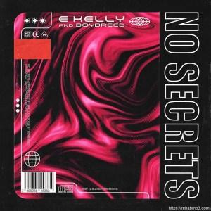 E-Kelly No Secrets