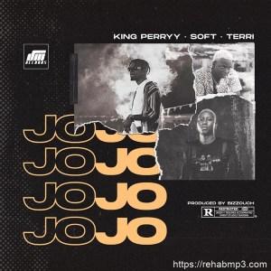 AUDIO + VIDEO: King Perryy – Jojo Ft. Soft & Terri