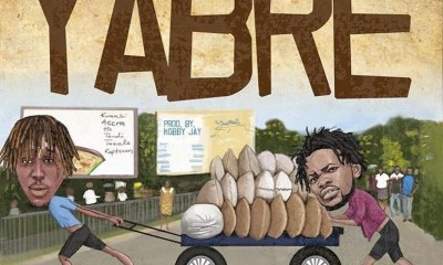 Kofi Mole - Yabre Ft. Fameye (Prod. by Kobby Jay) Mp3 Audio Download