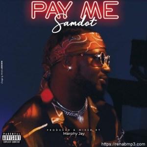 Samdot – Pay Me