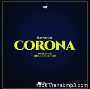 LYRICS: Rayvanny – Corona