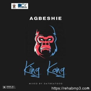 Agbeshie-King-Kong-Prod.-by-DatBeatGod
