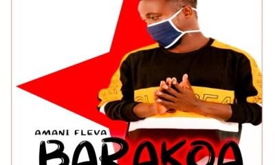Amani Fleva – Barakoa