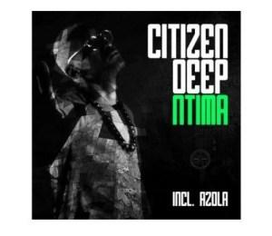 Citizen Deep ft Azola – Find A Way