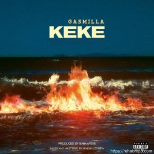 Gasmilla-Keke-mp3-download