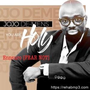 Ennsuro (Fear Not)