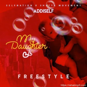 My Daughter (Freestyle)