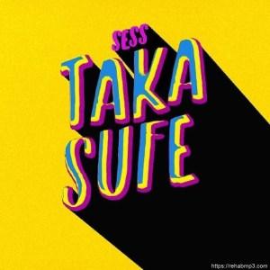 Sess – Taka Sufe