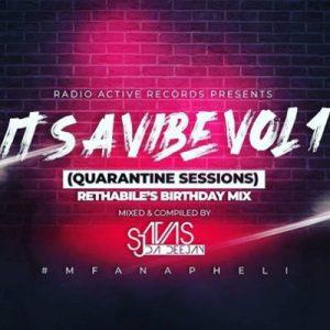 Sjavas Da Deejay – It's A Vibe Quarantine Session Vol. 1
