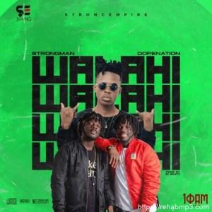 Strongman-Walahi-Ft-Dope-Nation-mp3-download