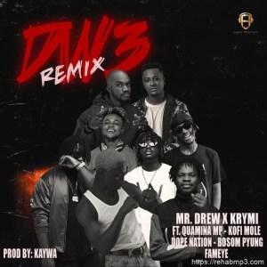 Dw3 (Remix) ft. Quamina MP, Kofi Mole, DopeNation, Bosom Pyung & Fameye