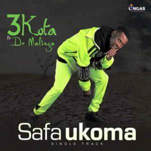 3kota – Safa Ukoma ft. Dr Malinga
