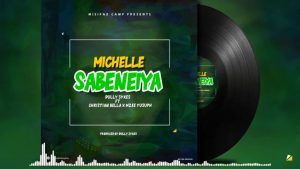 Dully Sykes Ft Christian Bella x Mzee Yusuph – MICHELLE SABENEIYA