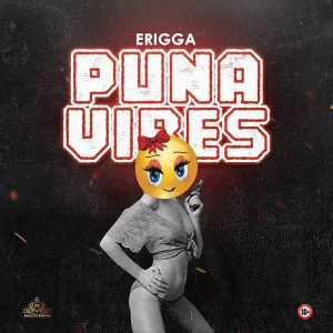 Erigga – Puna Vibes 042Nobs RehabMp3 300x300 - Download Mp3: Erigga - Puna Vibes