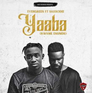 Evergreen - Yaaba (Kwame Enumde) Ft Sarkodie