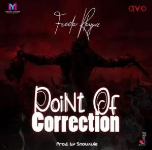 Freda-Rhymz-–-Point-Of-Correction-mp3-download