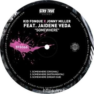 Kid Fonque & Jonny Miller ft Jaidene Veda – Somewhere