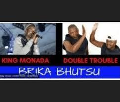 King Monada & Double Trouble – Brika Bhutsu