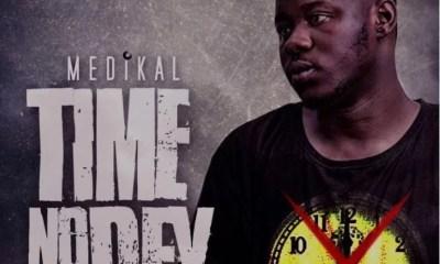 Download Mp3: Medikal – Time No Dey