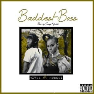 MzVee-Baddest-Boss-Ft.-Mugeez-R2bees