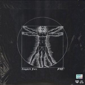 Zingah ft Farx – FYF