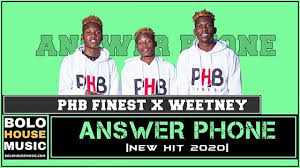 PHB Finest ft Weetney – Answer Phone